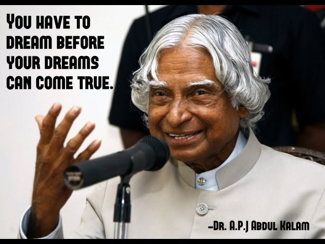 Great Quotes by Dr. A. P. J. Abdul Kalam Aazad