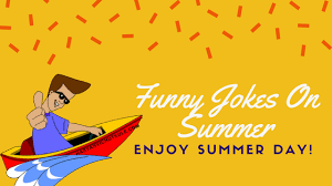 Summer Funny Jokes